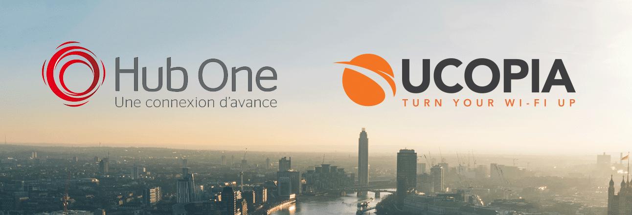 Hub One et UCOPIA s'associent pour innover et valoriser la technologie Wi-Fi