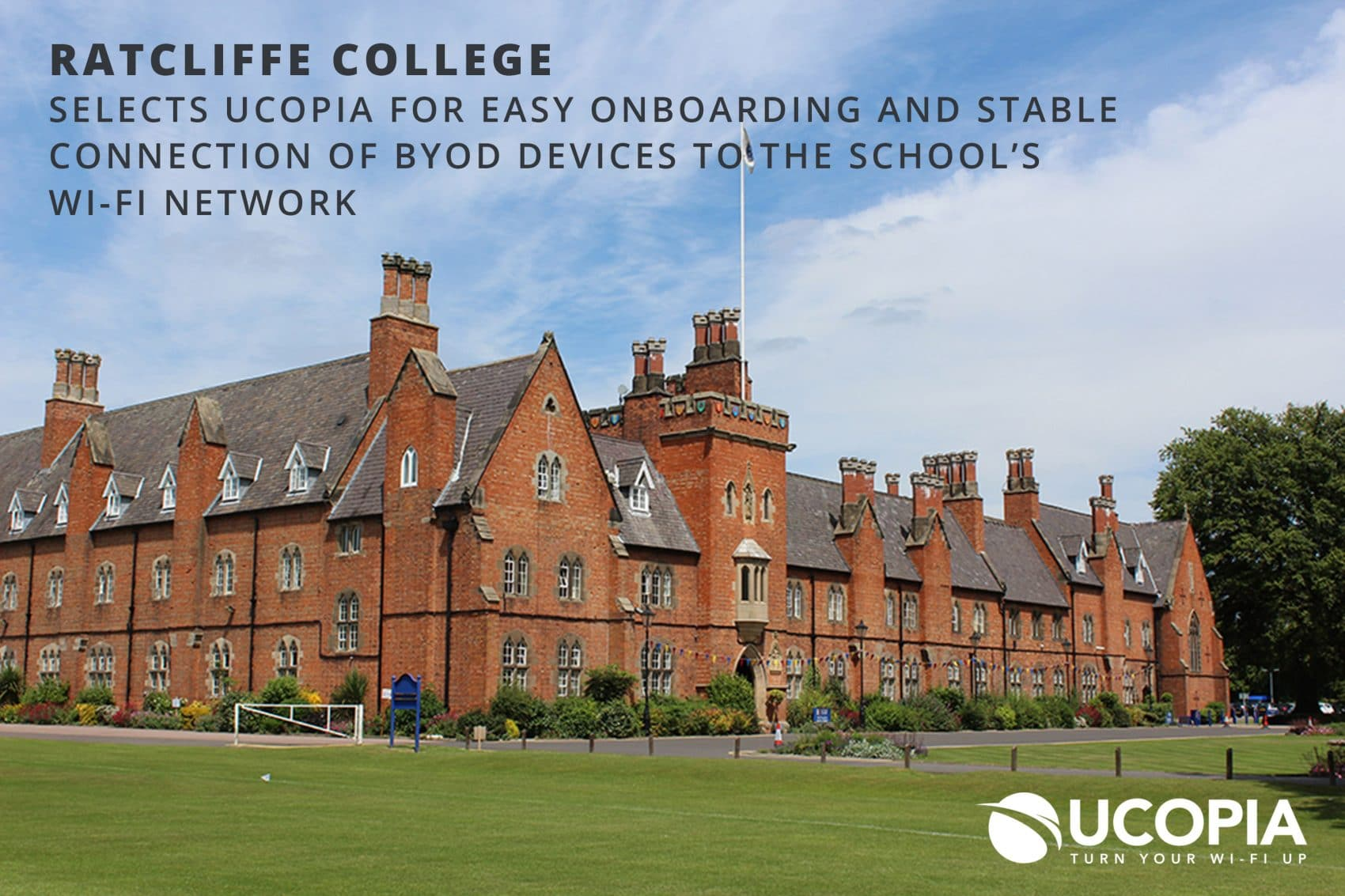 Ratcliffe College selects UCOPIA for easy onboarding and stable connection of BYOD devices to the school's Wi-Fi network