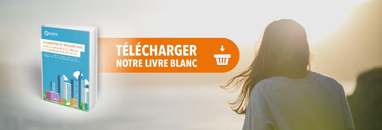 Livre Blanc Marketing de Proximité : téléchargement gratuit !